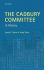 The Cadbury Committee : A History - eBook