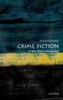 Crime Fiction: A Very Short Introduction - eBook