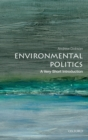 Environmental Politics: A Very Short Introduction - eBook