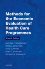 Methods for the Economic Evaluation of Health Care Programmes - eBook