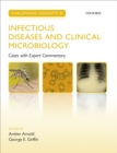 Challenging Concepts in Infectious Diseases and Clinical Microbiology : Cases with Expert Commentary - eBook