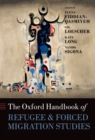 The Oxford Handbook of Refugee and Forced Migration Studies - eBook