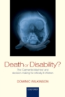 Death or Disability? : The 'Carmentis Machine' and decision-making for critically ill children - eBook