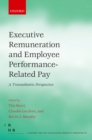 Executive Remuneration and Employee Performance-Related Pay : A Transatlantic Perspective - eBook