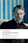 The Death of Ivan Ilyich and Other Stories - eBook