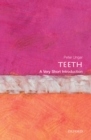 Teeth: A Very Short Introduction - eBook