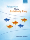 Relativity Made Relatively Easy - eBook