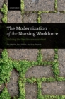 The Modernization of the Nursing Workforce : Valuing the healthcare assistant - eBook