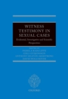 Witness Testimony in Sexual Cases : Evidential, Investigative and Scientific Perspectives - eBook