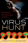 Virus Hunt : The search for the origin of HIV/AIDs - eBook