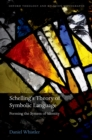 Schelling's Theory of Symbolic Language : Forming the System of Identity - eBook
