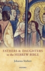 Fathers and Daughters in the Hebrew Bible - eBook