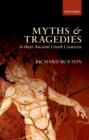 Myths and Tragedies in their Ancient Greek Contexts - eBook