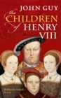 The Children of Henry VIII - eBook