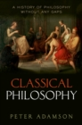 Classical Philosophy : A history of philosophy without any gaps, Volume 1 - eBook
