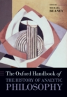 The Oxford Handbook of The History of Analytic Philosophy - eBook