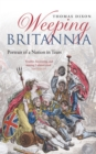 Weeping Britannia : Portrait of a Nation in Tears - eBook