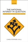 The National Interest in Question : Foreign Policy in Multicultural Societies - eBook