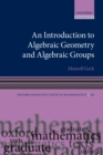 An Introduction to Algebraic Geometry and Algebraic Groups - eBook