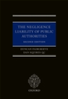 The Negligence Liability of Public Authorities - eBook
