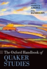 The Oxford Handbook of Quaker Studies - eBook