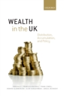 Wealth in the UK : Distribution, Accumulation, and Policy - eBook