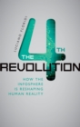 The Fourth Revolution : How the Infosphere is Reshaping Human Reality - eBook