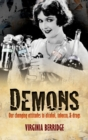 Demons : Our changing attitudes to alcohol, tobacco, and drugs - eBook
