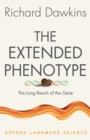 The Extended Phenotype : The Long Reach of the Gene - eBook