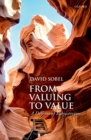 From Valuing to Value : Towards a Defense of Subjectivism - eBook