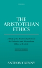 The Aristotelian Ethics : A Study of the Relationship between the Eudemian and Nicomachean Ethics of Aristotle - eBook