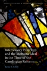 Intercessory Prayer and the Monastic Ideal in the Time of the Carolingian Reforms - eBook
