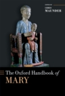The Oxford Handbook of Mary - eBook