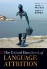 The Oxford Handbook of Language Attrition - eBook