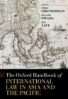 The Oxford Handbook of International Law in Asia and the Pacific - eBook