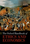 The Oxford Handbook of Ethics and Economics - eBook