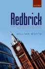 Redbrick : A Social and Architectural History of Britain's Civic Universities - eBook