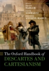 The Oxford Handbook of Descartes and Cartesianism - eBook