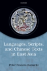 Languages, scripts, and Chinese texts in East Asia - eBook