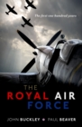 The Royal Air Force : The First One Hundred Years - eBook