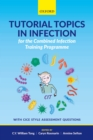 Tutorial Topics in Infection for the Combined Infection Training Programme - eBook