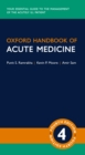 Oxford Handbook of Acute Medicine - eBook