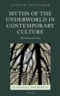 Myths of the Underworld in Contemporary Culture : The Backward Gaze - eBook