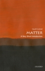 Matter: A Very Short Introduction - eBook