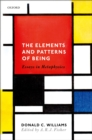 The Elements and Patterns of Being : Essays in Metaphysics - eBook