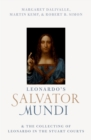 Leonardo's Salvator Mundi and the Collecting of Leonardo in the Stuart Courts - eBook
