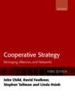 Cooperative Strategy : Managing Alliances and Networks - eBook