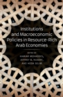 Institutions and Macroeconomic Policies in Resource-Rich Arab Economies - eBook