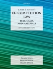 Jones & Sufrin's EU Competition Law : Text, Cases, and Materials - eBook