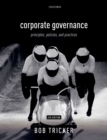 Corporate Governance : Principles, Policies, and Practices - eBook